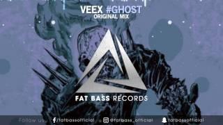 VEEX - #GHOST (Original Mix)