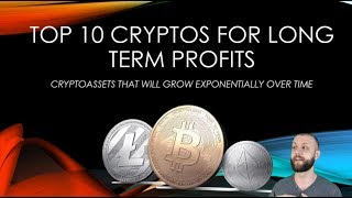TOP 10  MOST PROFITABLE CRYPTOCURRENCIES | Ten best long term cryptos