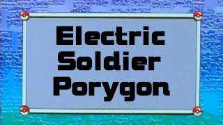 Fanmade Electric Soldier Porygon English Episode Title