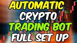 Automatic Crypto Trading Bot Full Set up