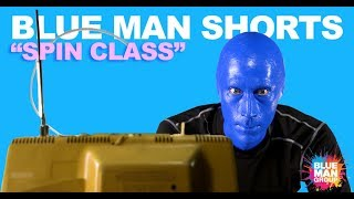 Blue Man Group Spin Class | BLUE MAN SHORTS | Original Series | Tuesday & Thursday