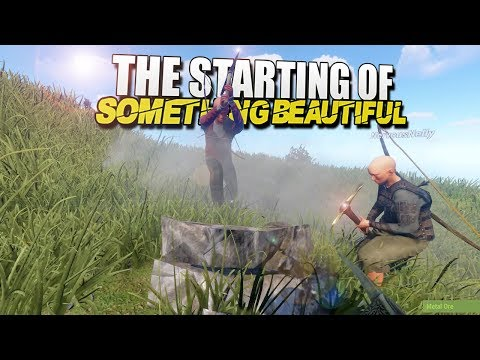 The Start Of A Beautiful Thing (Rust Survival) #75