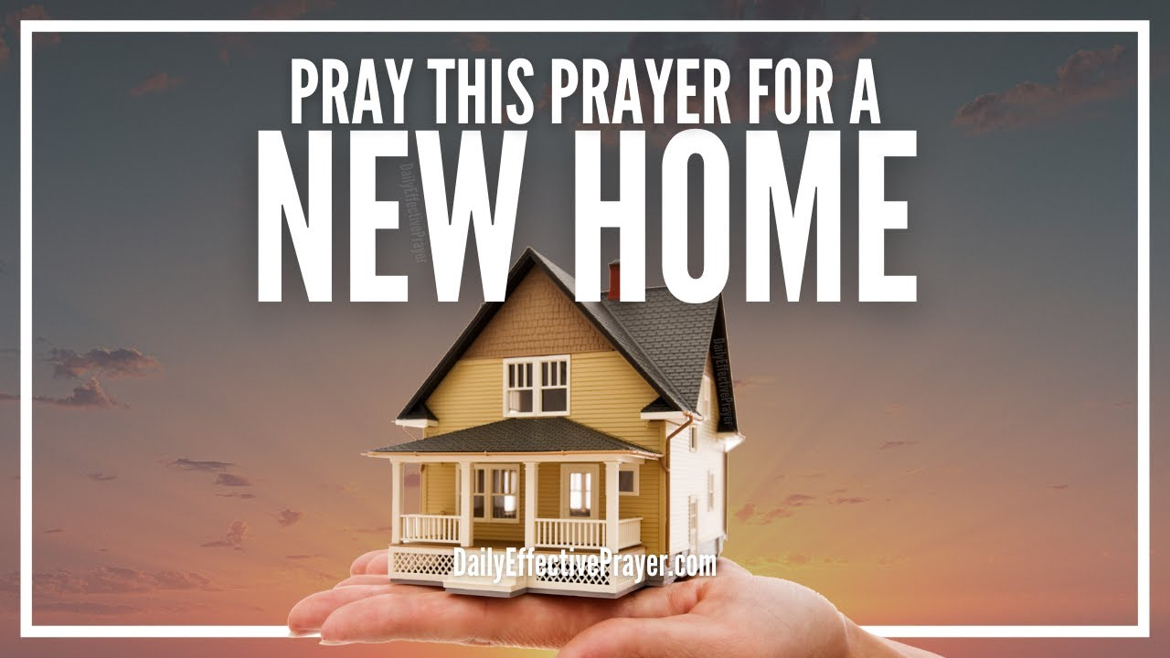 Prayer For New House   Prayers For A New Home