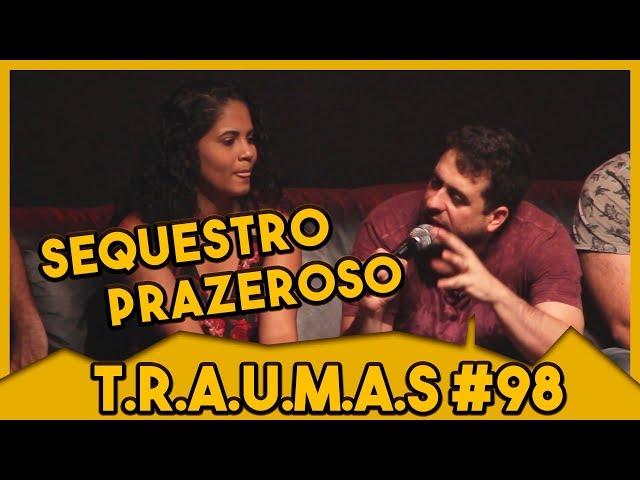 T.R.A.U.M.A.S. #98 - A MELHOR HISTÓRIA DO TRAUMAS (BELÉM, PA)