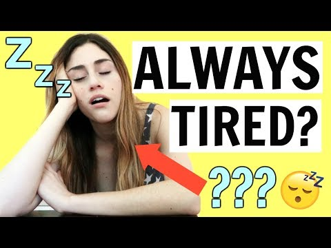 8 Reasons Youre Always Tired