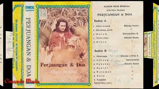 Download lagu ALBUM FILM SPESIAL - RHOMA IRAMA - PERJUANGAN & DOA - FULL ALBUM