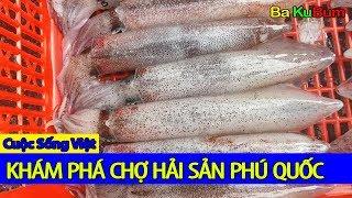 Chợ Dương Đông Phú Quốc | Viet Nam Life and Travel | BKB CHANNEL
