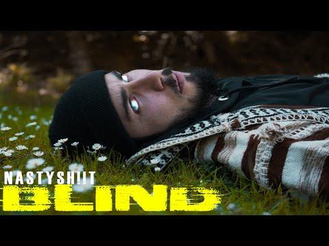 NASTYSH!!T - BLIND