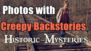 Photos with Creepy Backstories