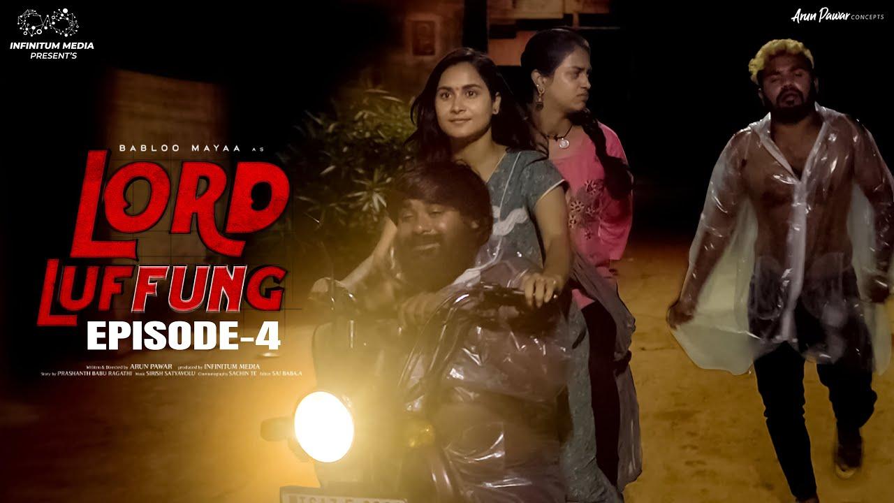 Download Lord Luffung    Episode - 4    Babloo Mayaa    Kanchan Bamne    Ishwarya    Dolly    Infinitum Media