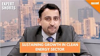 #MintExpertShorts: How to sustain growth momentum in renewable energy sector