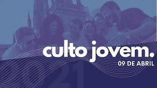 Culto Jovem | Igreja Presbiteriana do Rio | 09.04.2021