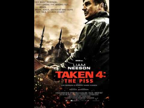 Taken 4 with Liam Neeson - YouTube