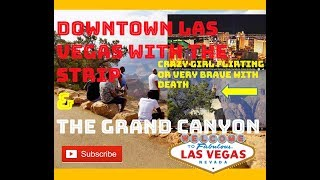 2017 Vibrant Downtown Las Vegas At Night & Grand Canyon National Park Tour