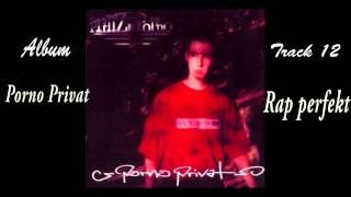Prinz Porno - Rap perfekt (Porno Privat) Track 12