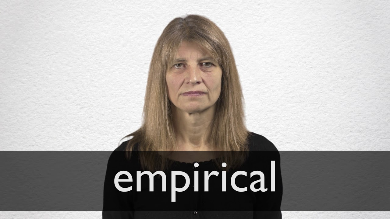 Empirical definition and meaning | Collins English Dictionary