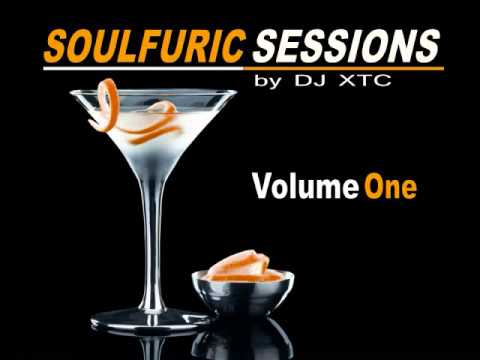 Soulfuric Sessions Vol 1 by DJ XTC