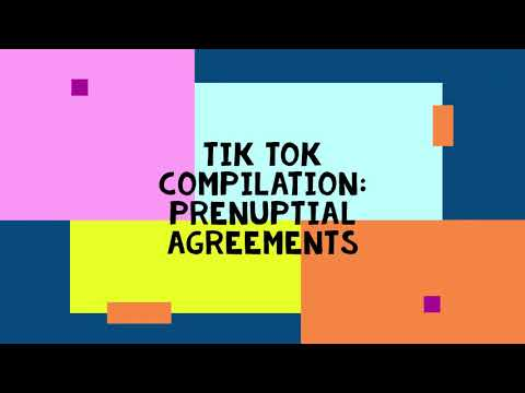 Family Law Attorney Kelly Chang's Tik Tok Compilation of Prenuptial Agreement Videos