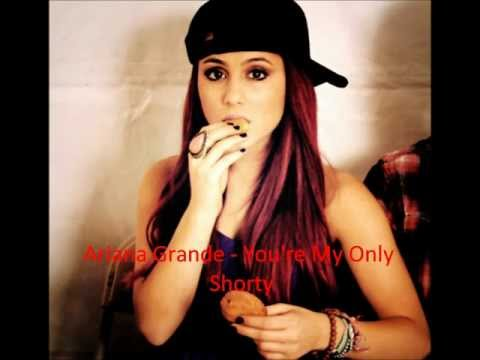 You're My Only Shorty - Ariana Grande [Audio]