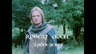 """in memory of robert addie (""""guy of gisburne"""") + behind the scenes"""