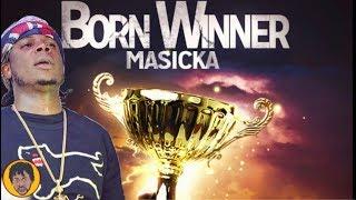 Masicka NOT Stopping Born Winner (Honest Review)