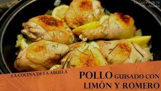 Pollo guisado con limón y romero  La Cocina de la Abuela