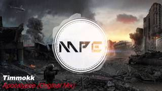 Timmokk - Apocalypse (Original Mix)