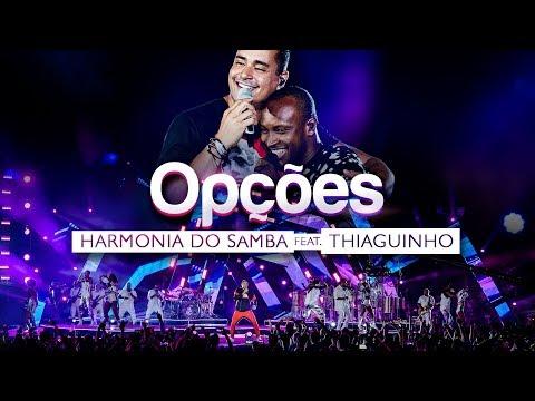 Harmonia do Samba feat. Thiaguinho - Opções (Clipe Oficial)