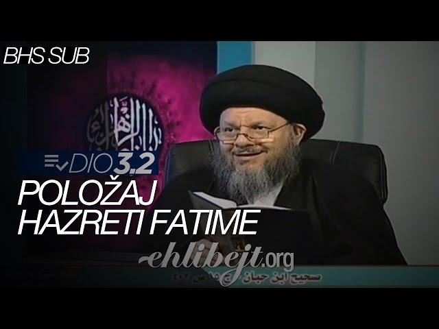 Položaj hazreti Fatime - dio 3.2 (Sejjid Kamal Al-Haydari)