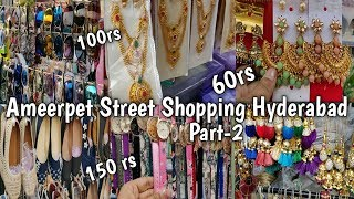 Ameerpet Street Shopping Hyderabad Part-2 |Hyderabad shopping