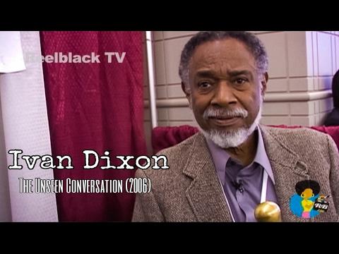 Ivan Dixon  The Unseen Conversation 2006