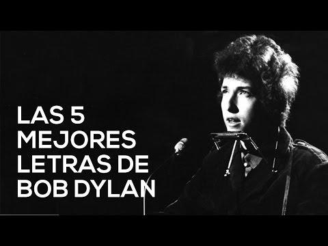 Las cinco mejores letras de Bob Dylan