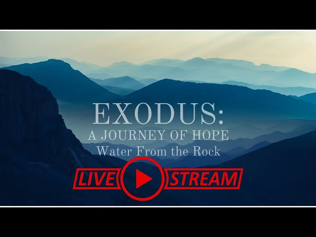 September 26, Pastor Amy, Exodus Sermon Series, Water From the Rock