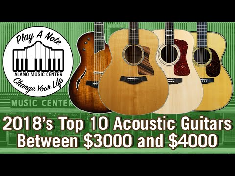 2018's Top 10 Acoustic Guitars Between $3000 and $4000 - Martin, Taylor, Guild