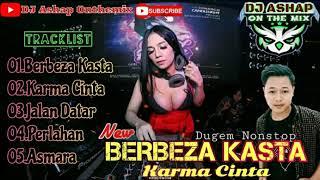 Download Mp3 DJ Terviral Berbeza Kasta Vs Karma Cinta Andra Respati Dugem Nonstop Terbaru 2020