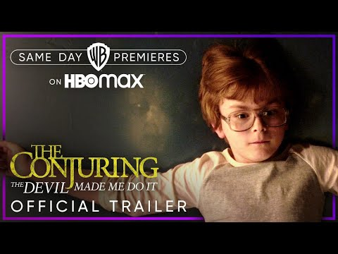 The Conjuring: The Devil Made Me Do It | Official Trailer | HBO Max