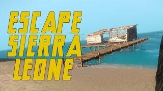 Escape: Sierra Leone - Open World Hardcore Survival - BEAUTIFUL! (Let