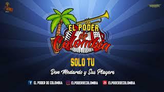 SOLO TU - DON MEDARDO Y SUS PLAYERS