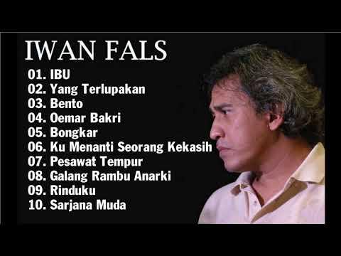 Lagu Terbaik || Top 10 IWAN FALS ||【IWAN FALS Best Songs 】