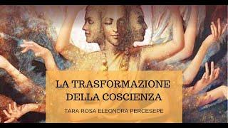 La trasformazione della coscienza. Tara Percesepe (Libraio editore)