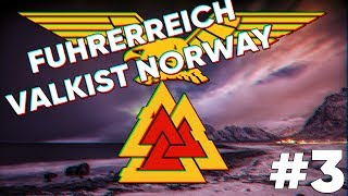 [3] Hearts of Iron IV - Fuhrerreich - Valkist Norway - Gotta go around the rules