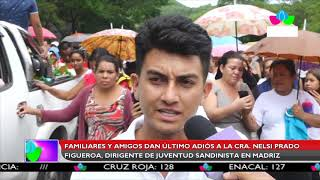 Multinoticias | Dan ultimo adiós a la Cra. Nelsi Prado Figueroa, dirigente de la JS19J en Madriz