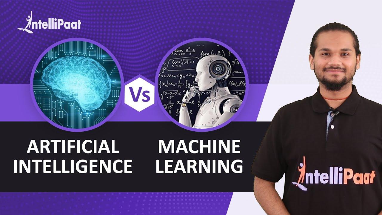 Machine Learning vs Artificial Intelligence   AI vs ML   Intellipaat