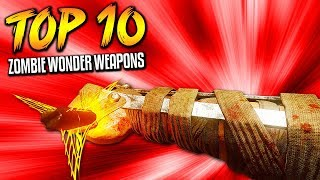 """Top 10 """"BEST WONDER WEAPONS"""" in COD ZOMBIE HISTORY 