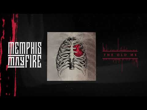 Memphis May Fire - The Old Me