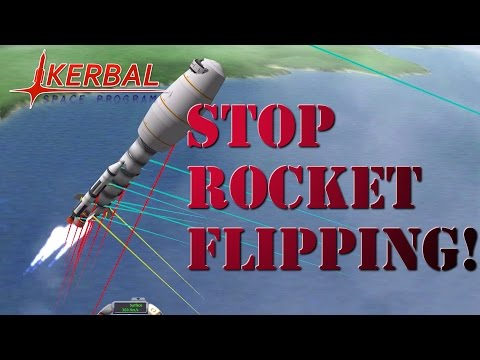 Kerbal Space Program - STOP ROCKET FLIPPING!
