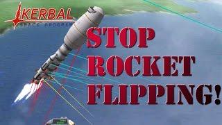 Kerbal Space Program - STOP ROCKET FLIPPING!