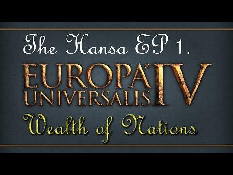 Europa Universalis 4 Wealth of Nations - The Hansa Merchant Republic Let's Play - Episode 1