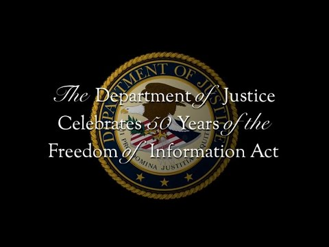 U.S. Department of Justice, 50th Anniversary of the FOIA