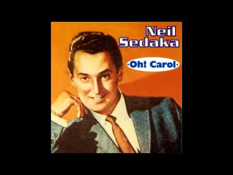 Neil Sedaka - Oh! Carol (original version)